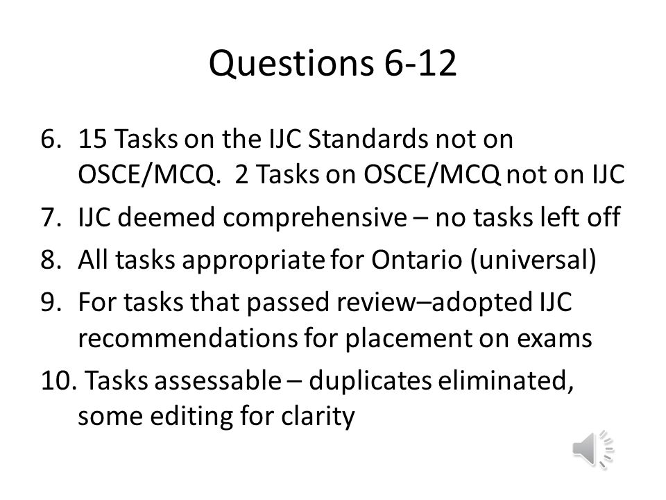 Decision Criterion Applied: Assessment/Question posed to SMEsDecision Required for Task/Concept Inclusion 1. Is the task/concept important to test?Yes