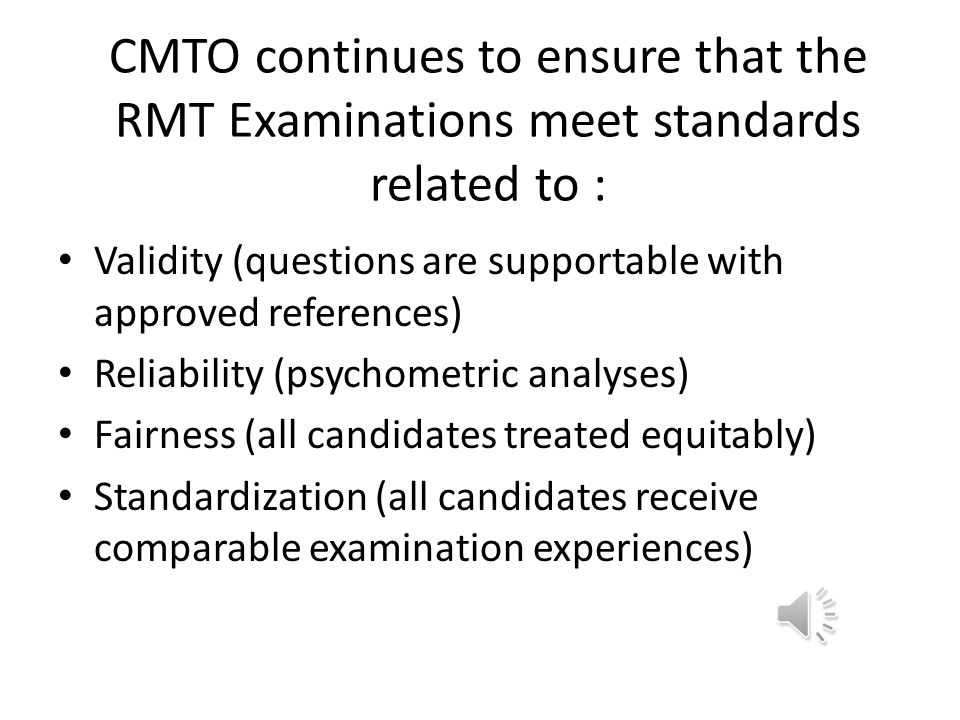 Transition Study results confirm that the 2015 IJC Standards-based CMTO MCQ and OSCE Examinations are linked to competent practice as an RMT in Ontari