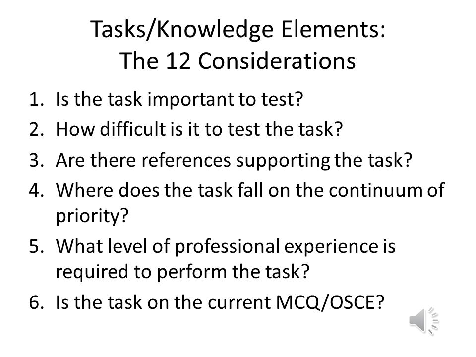 Tasks Identified for Inclusion in Study Based on Assessment Vehicle Only tasks identified as assessable via Reg Exam MC (multiple choice) and/or Reg E
