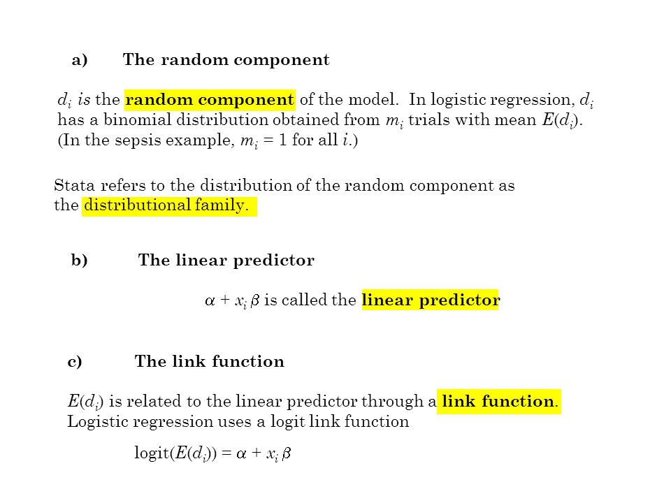 b) The linear predictor  + x i  is called the linear predictor a) The random component d i is the random component of the model.