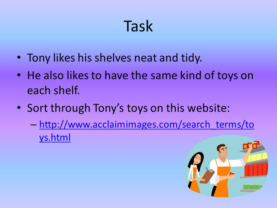 Introduction Tony the toy shop owner needs your help.
