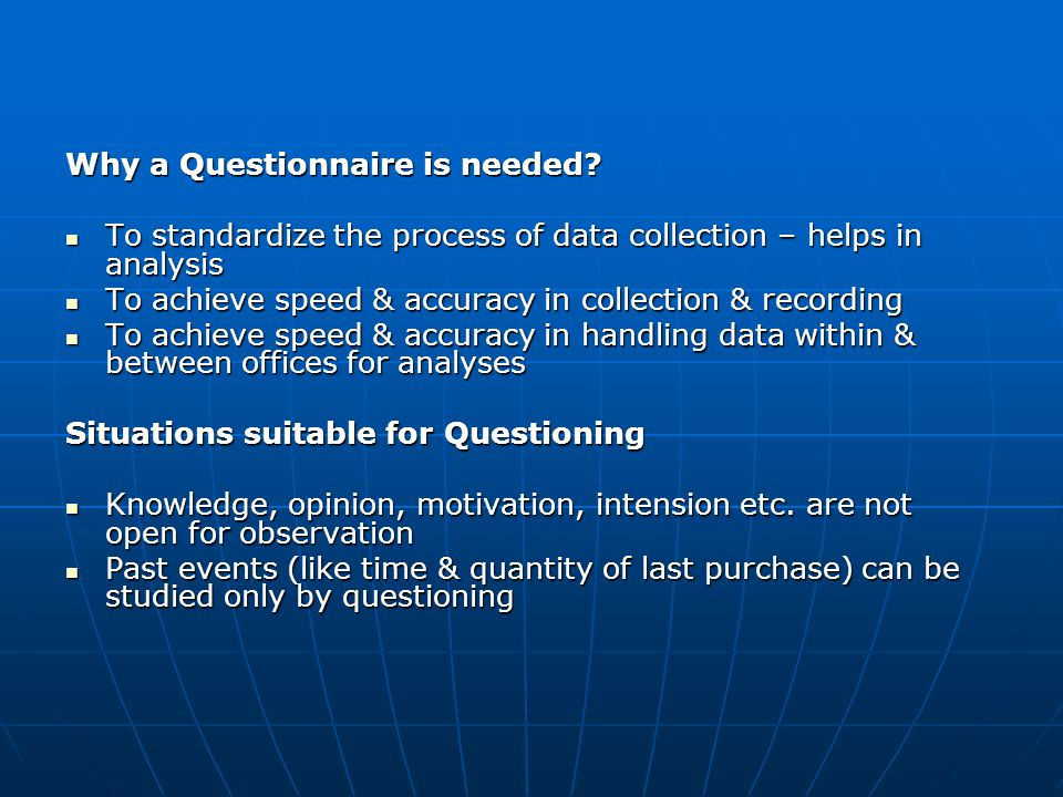 II.Question Types Questions are designed as, a. Open-ended, b.