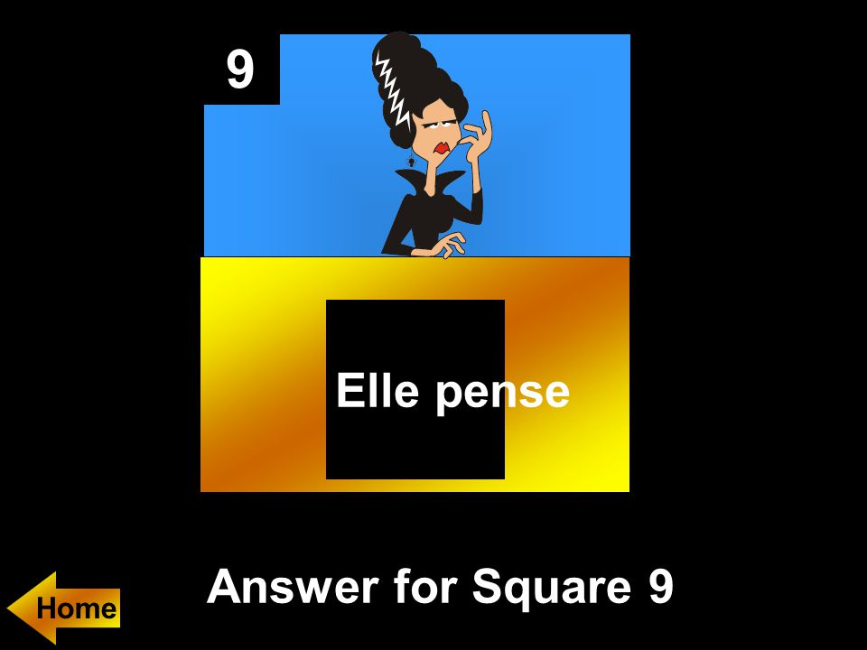 9 Answer for Square 9 Elle pense Home