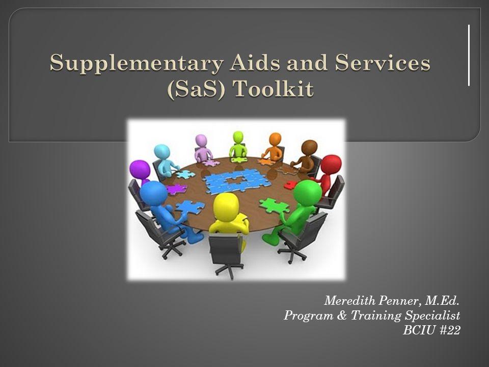 Meredith Penner, M.Ed. Program & Training Specialist BCIU #22