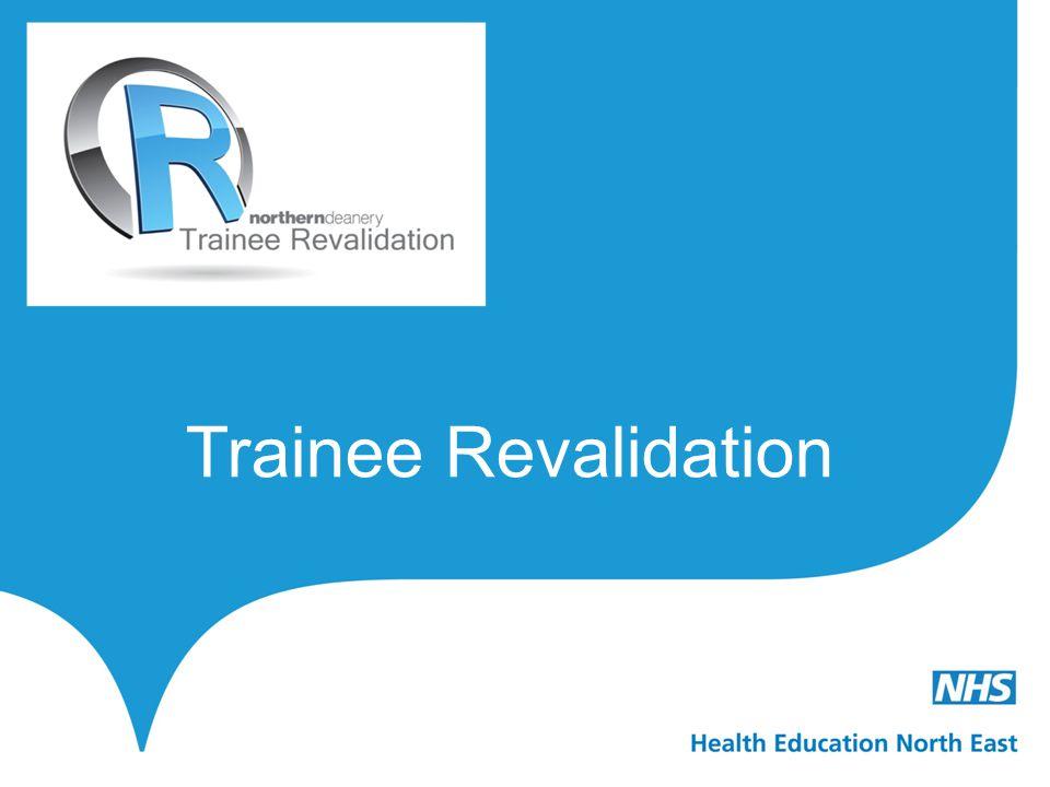 Trainee Revalidation