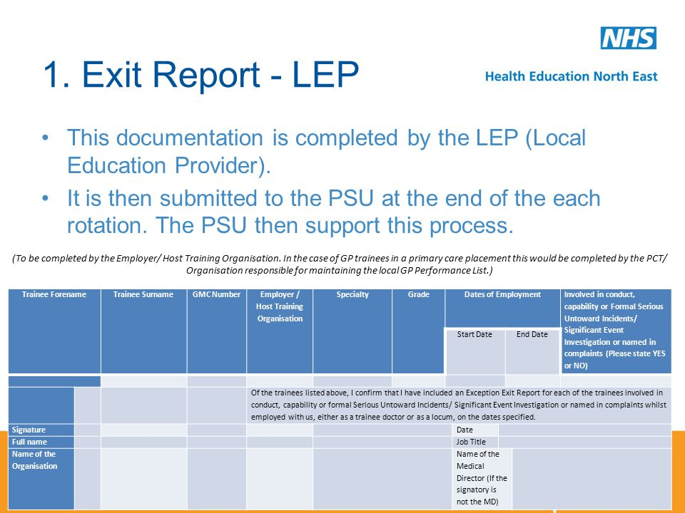 1. Exit Report - LEP This documentation is completed by the LEP (Local Education Provider).