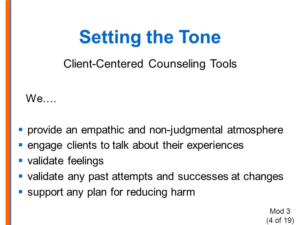 Setting the Tone Client-Centered Counseling Tools We….