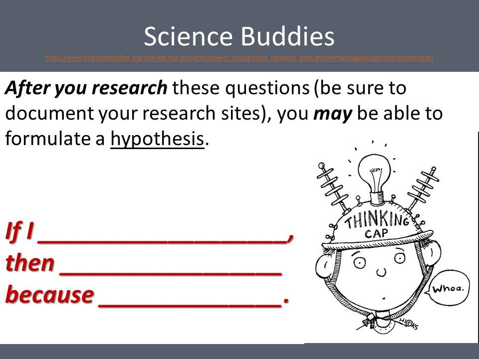 Bibliography Science Buddies.24 November 2013.