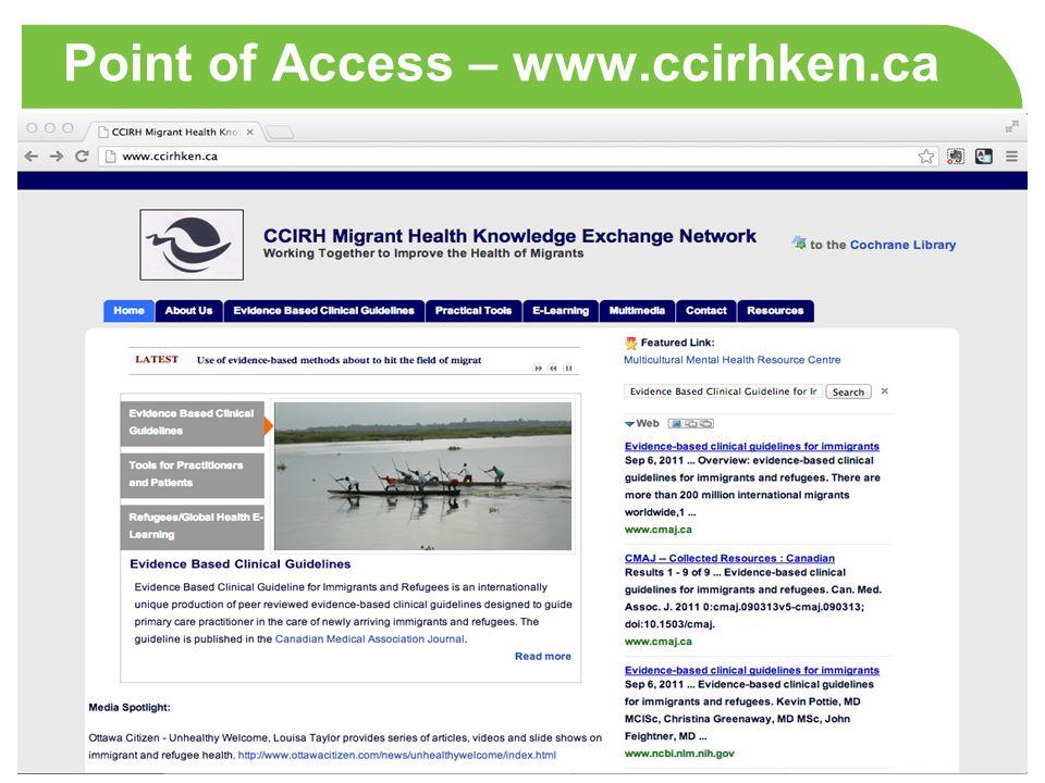 Point of Access – www.ccirhken.ca