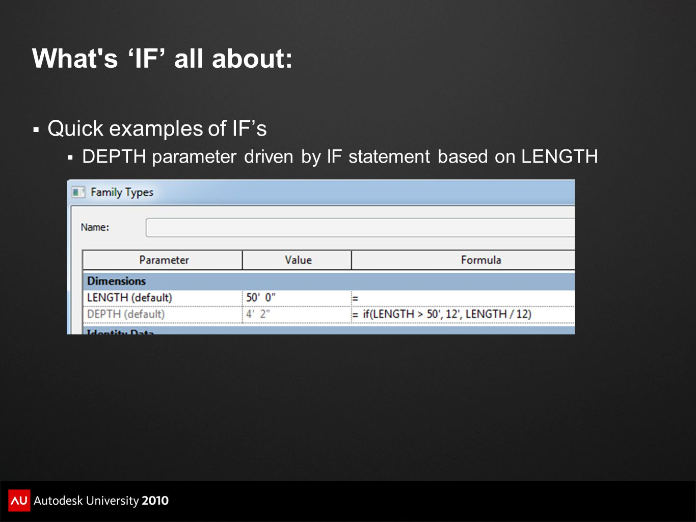  Quick examples of IF's  DEPTH parameter driven by IF statement based on LENGTH