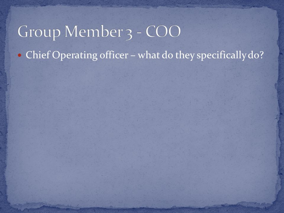 Chief Operating officer – what do they specifically do?