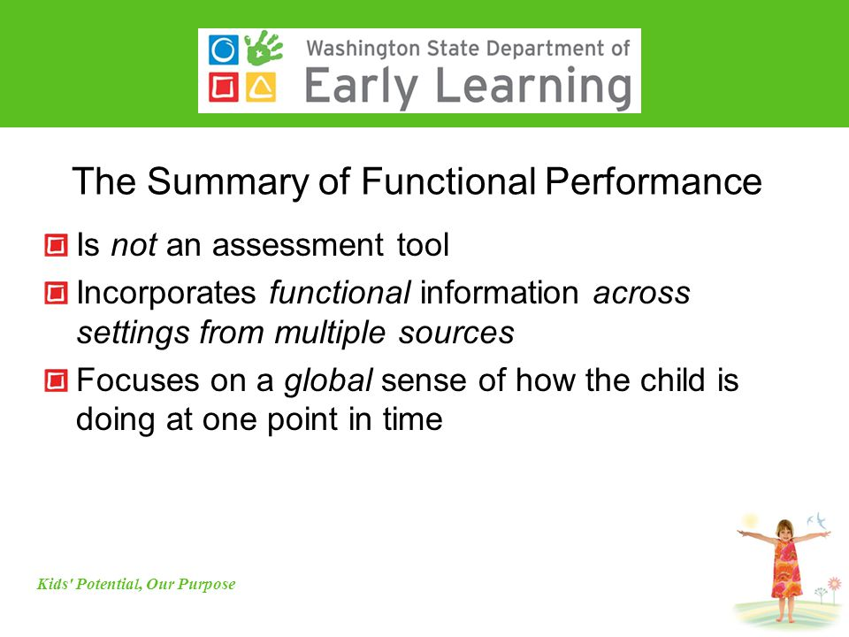 The Summary of Functional Performance