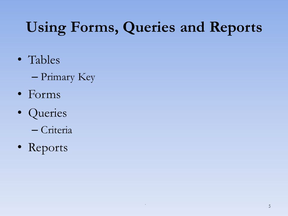 Multi-Table Queries Permit multiple tables Use related tables Similar to creating a single-table query Fixing a common problem 56