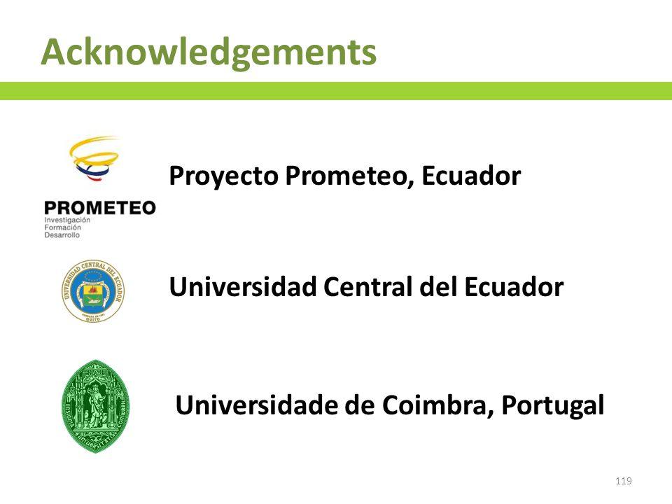 Proyecto Prometeo, Ecuador Universidad Central del Ecuador Universidade de Coimbra, Portugal 119