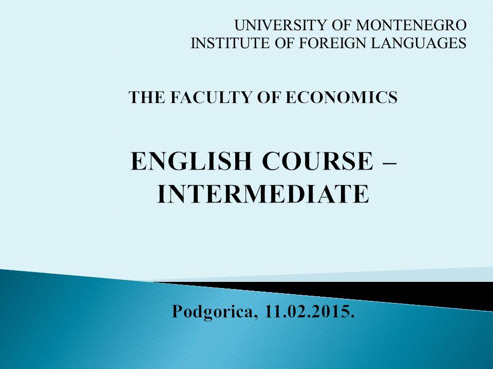 UNIVERSITY OF MONTENEGRO INSTITUTE OF FOREIGN LANGUAGES