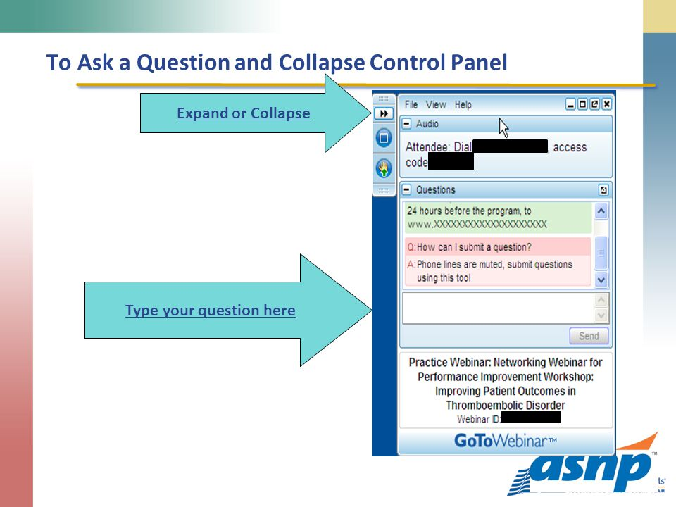 To Ask a Question and Collapse Control Panel Type your question here Expand or Collapse