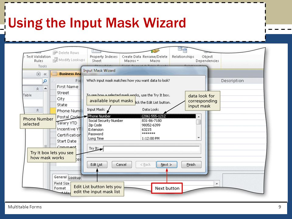 Multitable Forms9 Using the Input Mask Wizard