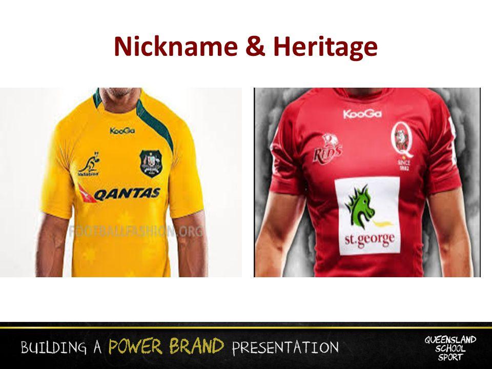 Nickname & Heritage