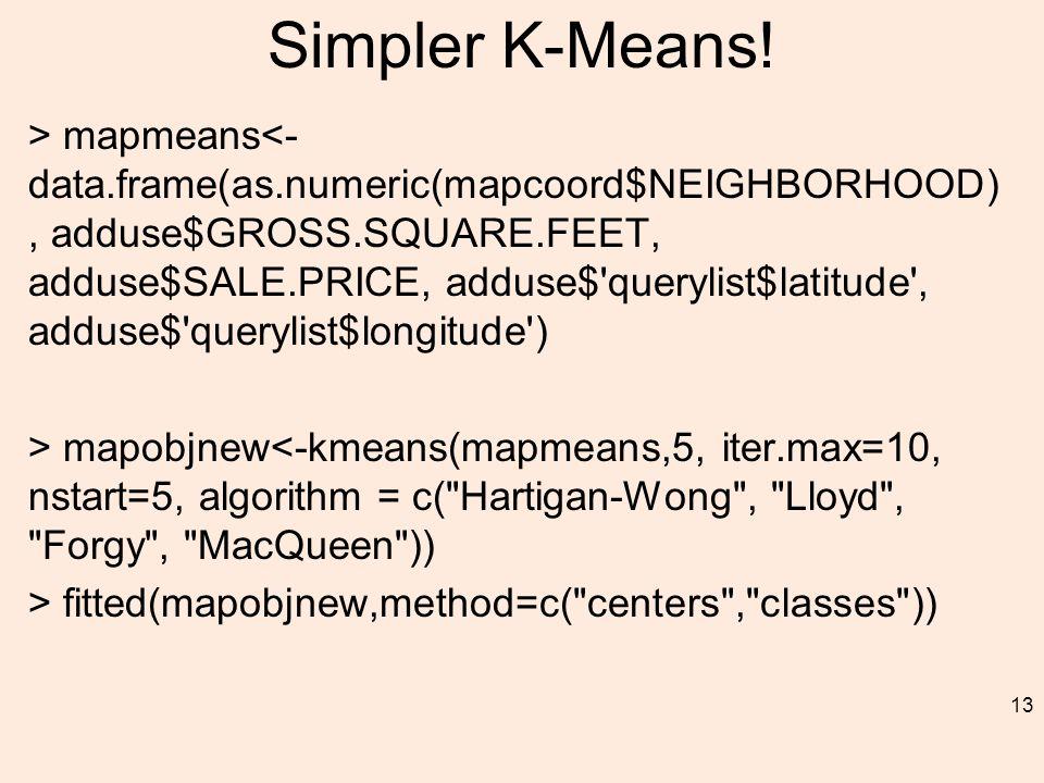 Simpler K-Means.
