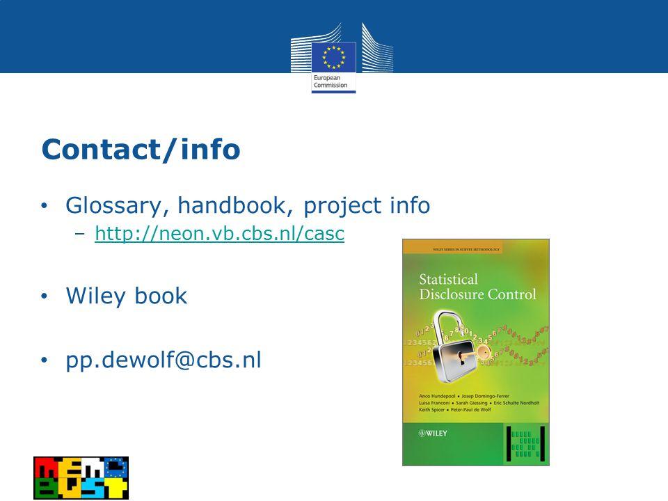 Contact/info Glossary, handbook, project info –http://neon.vb.cbs.nl/caschttp://neon.vb.cbs.nl/casc Wiley book pp.dewolf@cbs.nl