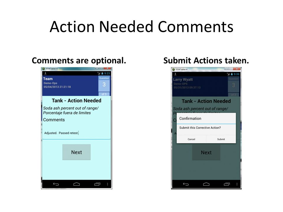 Action Needed Comments Comments are optional.Submit Actions taken.