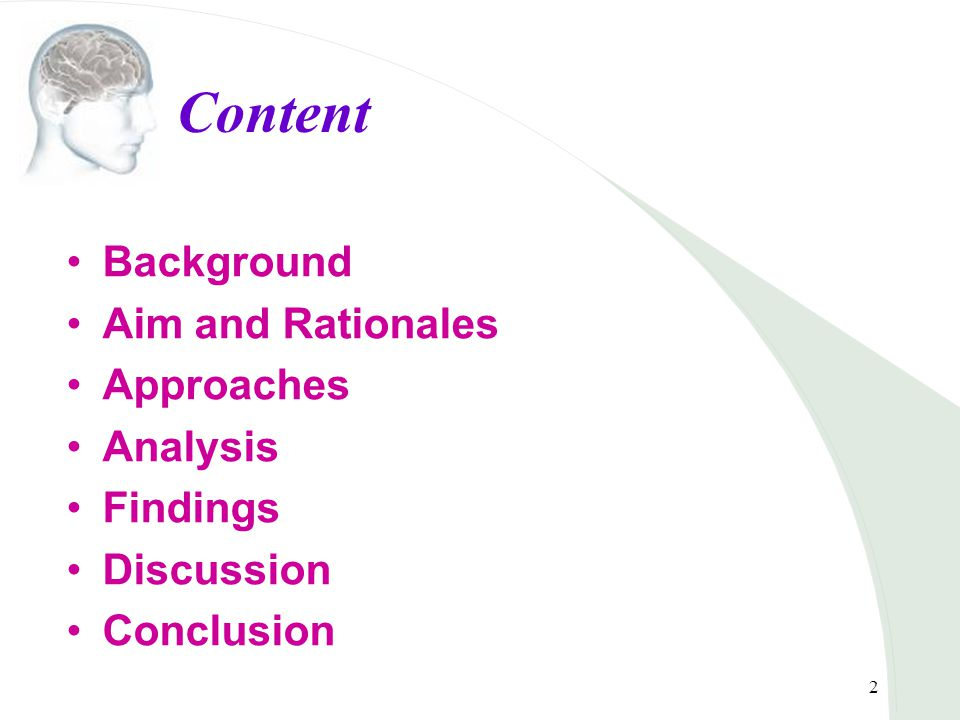 2 Content Background Aim and Rationales Approaches Analysis Findings Discussion Conclusion