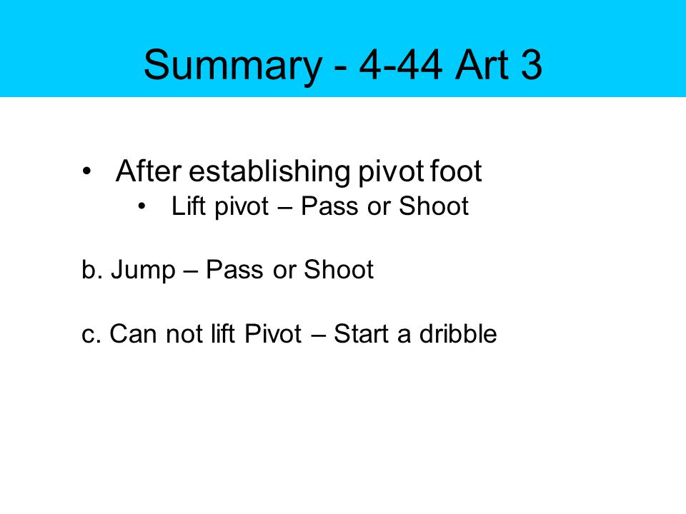 Post Test – 4.44.2 Travel? Yes/No? Why/why Not? Player Ends Dribble – Euro Step Play 1