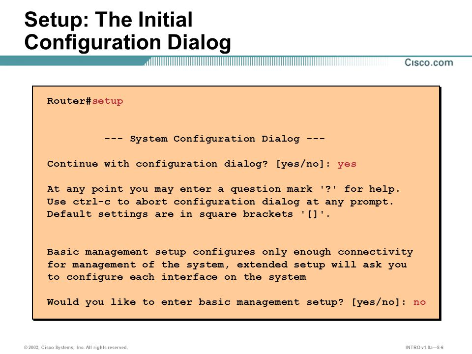 INTRO v1.0a—8-6 © 2003, Cisco Systems, Inc.All rights reserved.