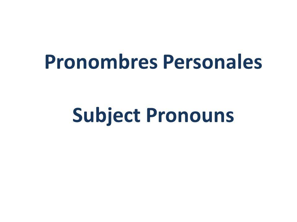 Pronombres Personales Subject Pronouns