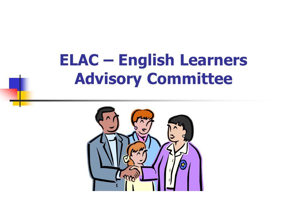ELAC – English Learners Advisory Committee
