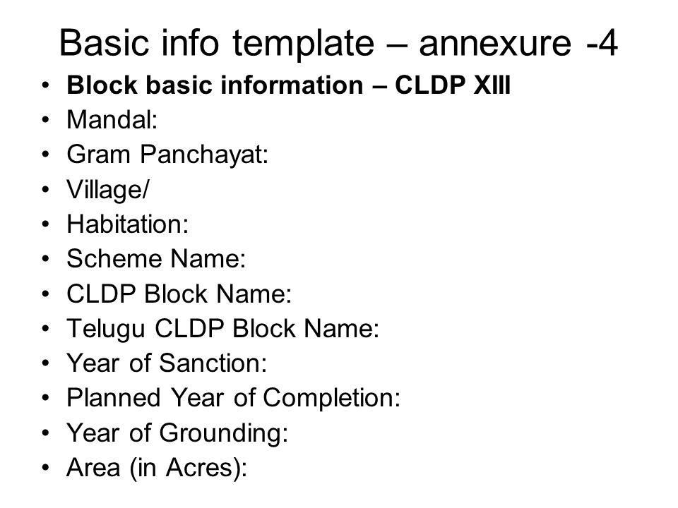 Basic info template – annexure -4 Block basic information – CLDP XIII Mandal: Gram Panchayat: Village/ Habitation: Scheme Name: CLDP Block Name: Telug