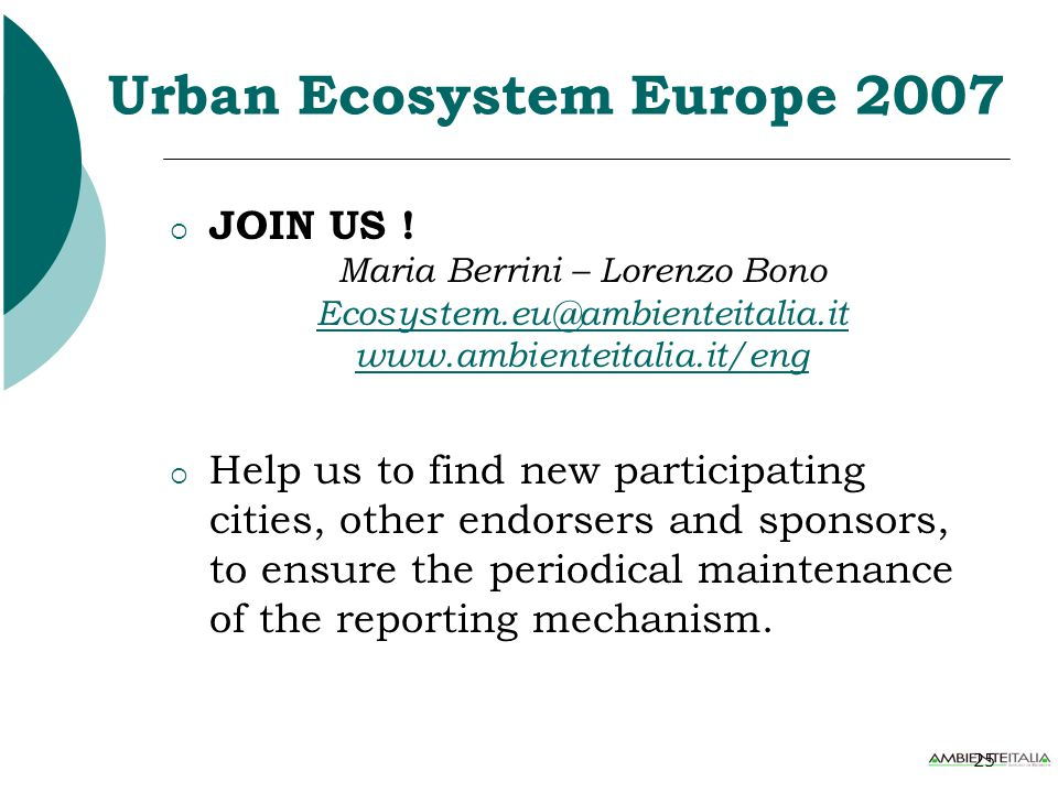 25 Urban Ecosystem Europe 2007  JOIN US .