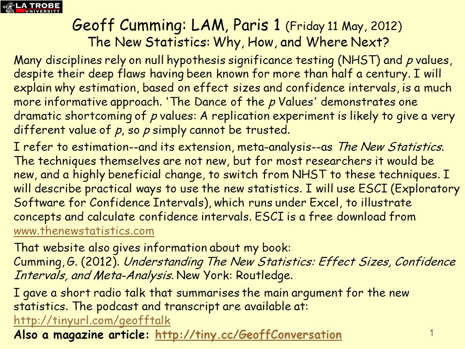 Geoff Cumming: LAM, Paris 1 (Friday 11 May, 2012) The New Statistics: Why, How, and Where Next.