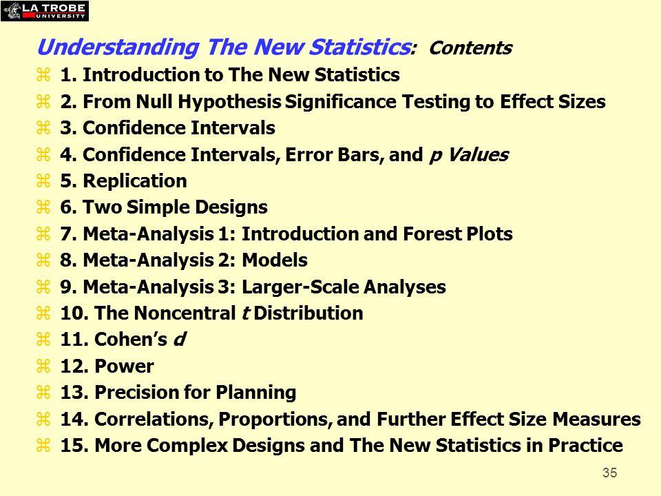 35 Understanding The New Statistics : Contents z1.
