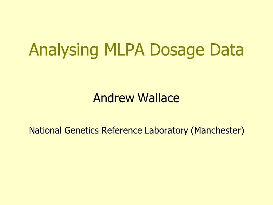 Problems with Dosage Analysis Dosage data is quantitative – continuously variable Diagnostics requires a binary answer e.g.