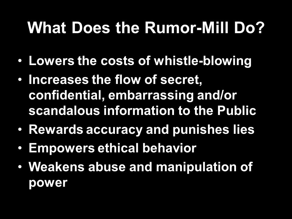 What Does the Rumor-Mill Do.