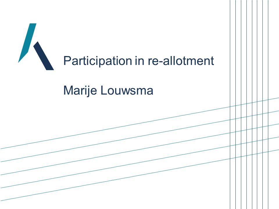 Participation in re-allotment Marije Louwsma