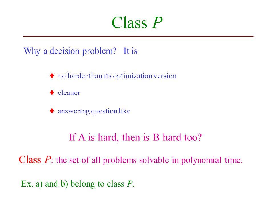 Class P Why a decision problem.