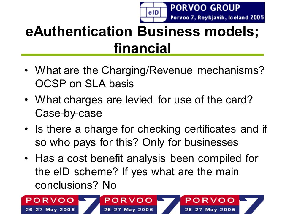 eAuthentication Business models; financial What are the Charging/Revenue mechanisms.