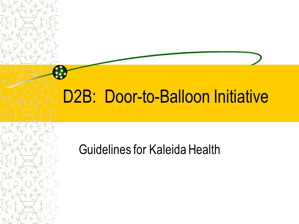 D2B: Door-to-Balloon Initiative Guidelines for Kaleida Health