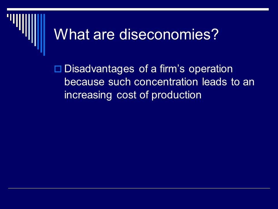 What are diseconomies.