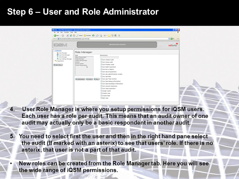Step 6 – User and Role Administrator 4.