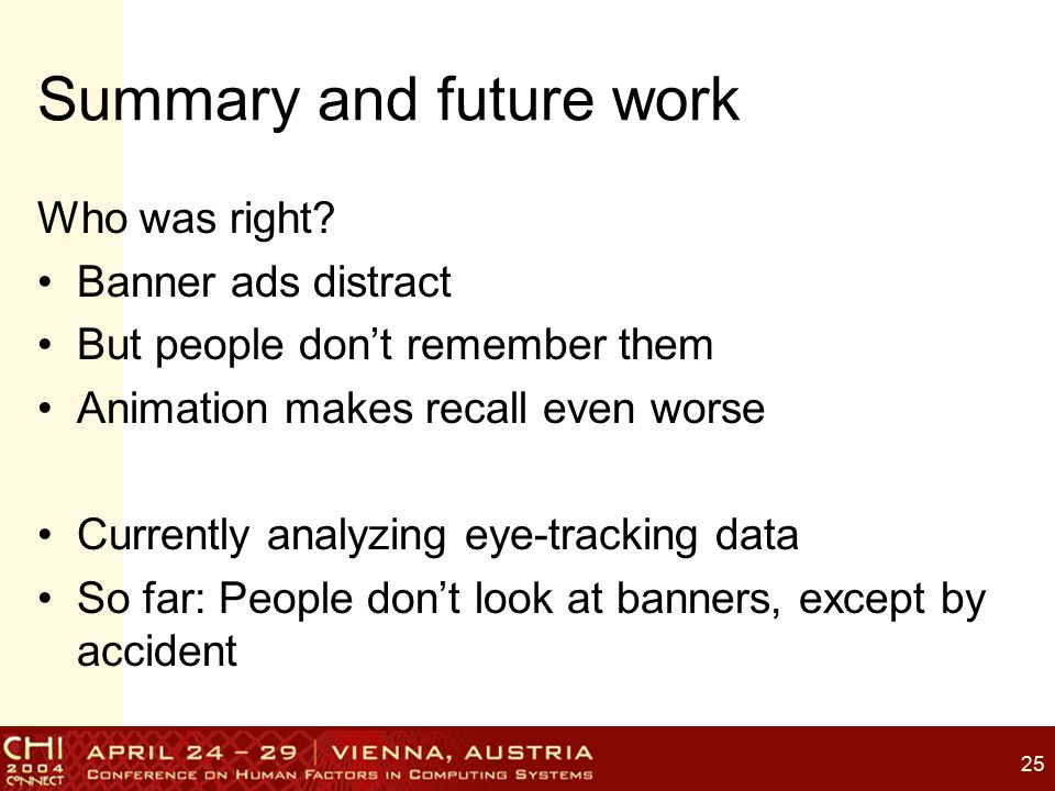 25 Summary and future work Who was right.