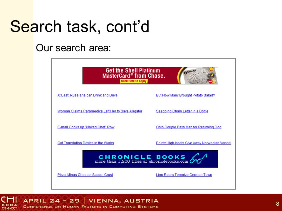8 Search task, cont'd Our search area: