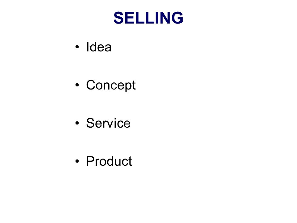 SELLING Idea Concept Service Product