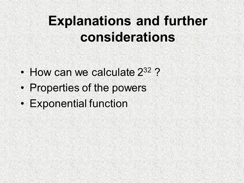 Explanations and further considerations How can we calculate 2 32 .