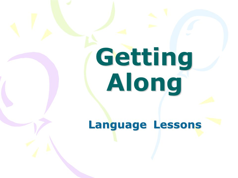 Getting Along Language Lessons