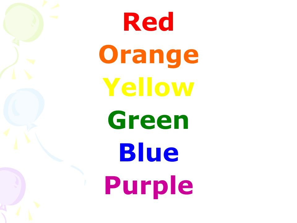 Red Orange Yellow Green Blue Purple