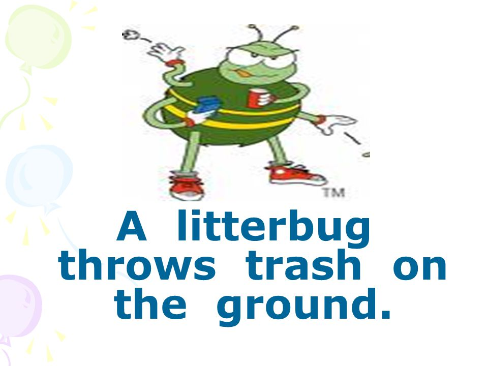 A litterbug throws trash on the ground.