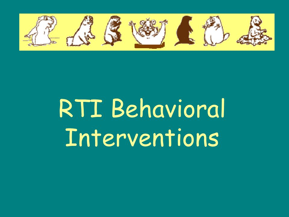 RTI Behavioral Interventions
